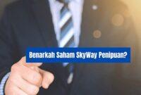 Saham SkyWay Penipuan